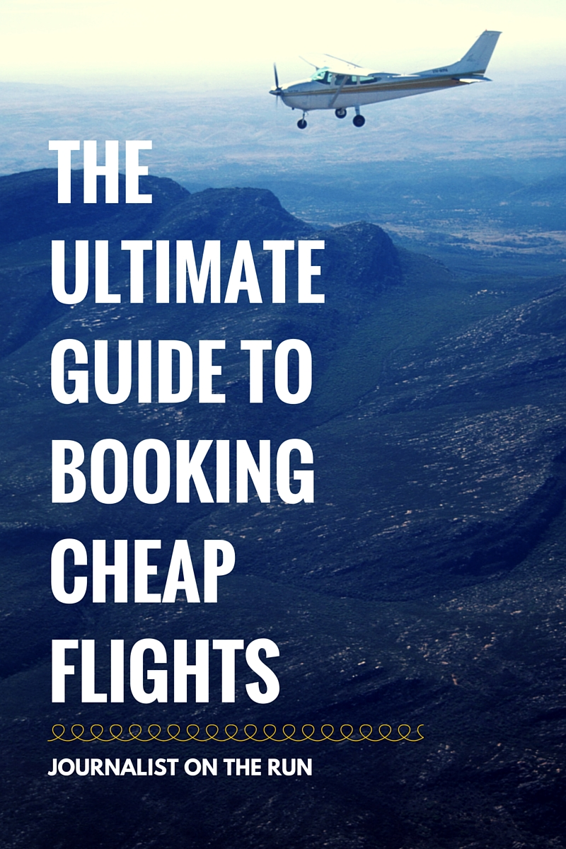 The ultimate guide to booking cheap flights journalist for Site for cheapest flights