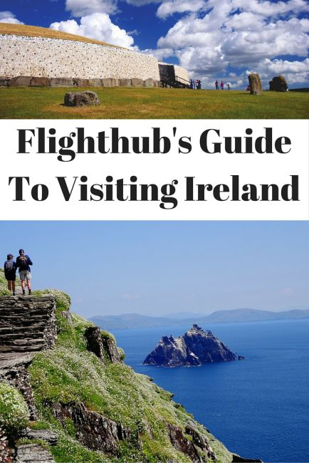 Flighthub's Guide To Visiting Ireland