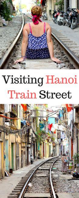 Visiting Hanoi Train Street