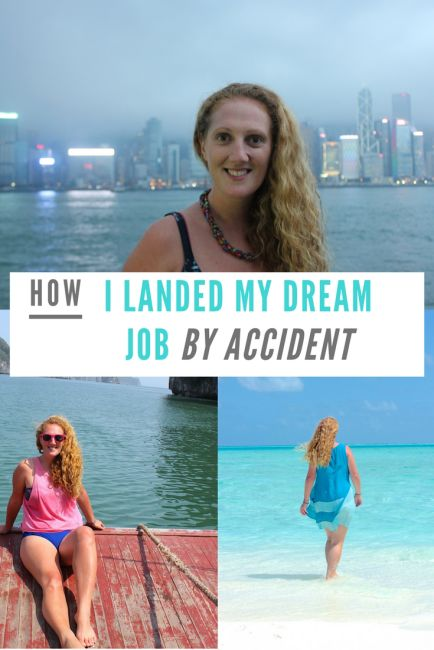 How I Landed My Dream Job By Accident
