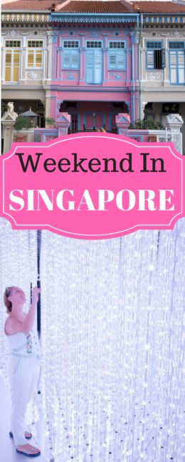Perfect Weekend in Singapore